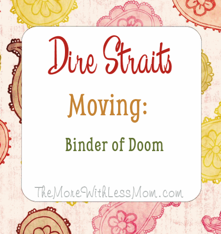 Dire Straits Moving: Binder of Doom