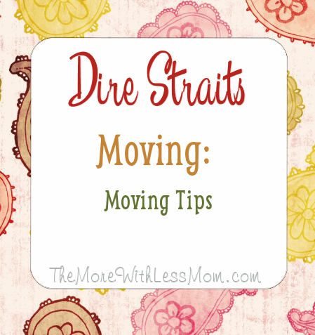Dire Straits Moving: Moving Tips